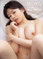 ALL NUDE 槙いずな